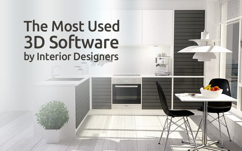 The Most Used 3d Software By Interior Designers Renderboost Render Farm